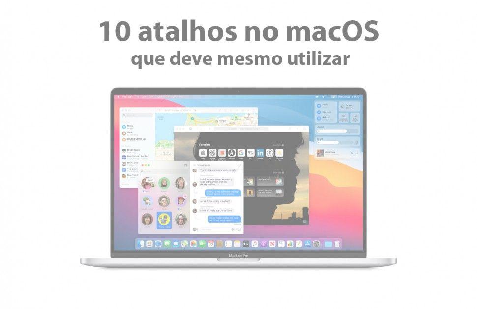 10 atalhos no macOS que deve mesmo utilizar