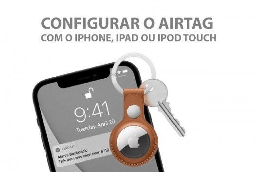 Configurar o AirTag com o iPhone, iPad ou iPod touch